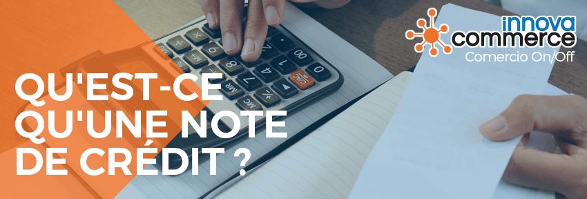Qu'est-ce qu'une note de crédit ?