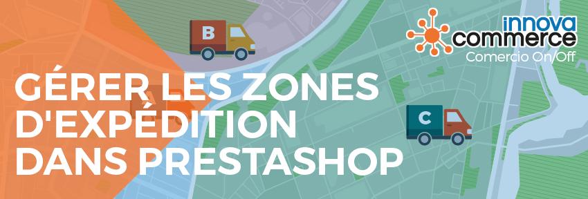 Gérer les zones d'expédition dans PrestaShop